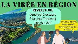 La Virée en région - REVELSTOKE @ Peak Axe Throwing